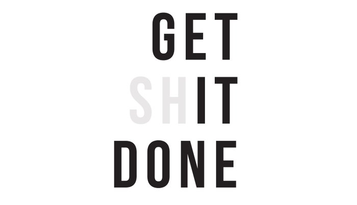 Get Sh(it) Done // Get Shit Done Pillow Sham