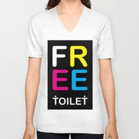 toilet V-neck T-shirts featuring TOILET CLUB #free by Toilet Club