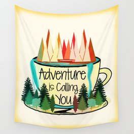 Adventure is Calling You Wall Tapestry