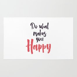 """Hand Lettering Motivational quote """"Do what makes you happy"""" Rug"""
