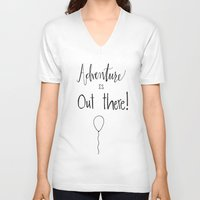 adventure is out there V-neck T-shirts featuring adventure by Clover & Finch