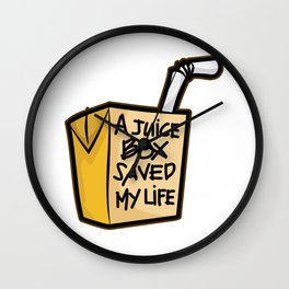 A JUICE BOX Saved my Life Diabetes Diabetic Gift Wall Clock