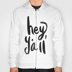 Hey Y'all brushed lettering Hoody