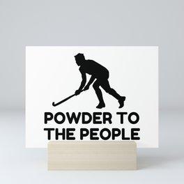 Powder Snow To The People Ski Mini Art Print