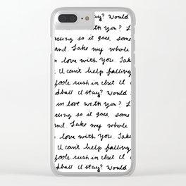 Can't Help Falling in Love Script Clear iPhone Case