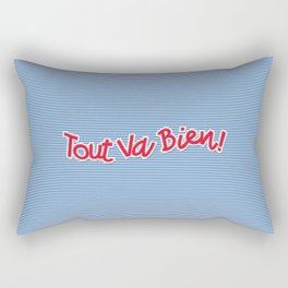 Tout Va Bien! Rectangular Pillow