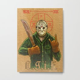 Religious Horror Icon-Jason Voorhees-T.G.I.F.-Friday the 13th Metal Print