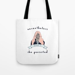 Nevertheless, Laverne Cox Persisted Tote Bag