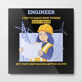 Funny Engineer Profession Study Science Metal Print