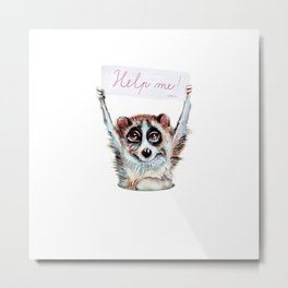 Loris need help Metal Print
