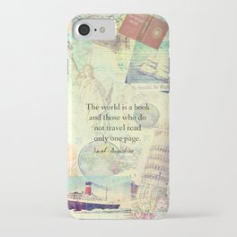 The world is a book TRAVEL QUOTE iPhone Case