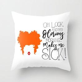Winnifred: Makes me sick Throw Pillow