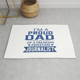I'M A PROUD JOURNALIST'S DAD Rug
