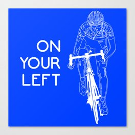 On Your Left Canvas Print
