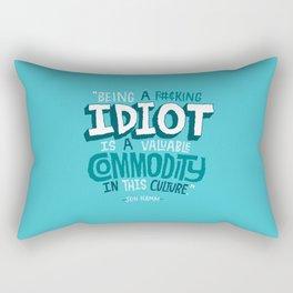 Idiot Commodity Rectangular Pillow