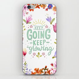 Keep Going Keep Growing iPhone Skin
