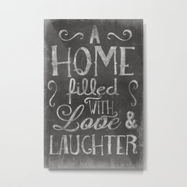 A home with laugh and laughter Metal Print