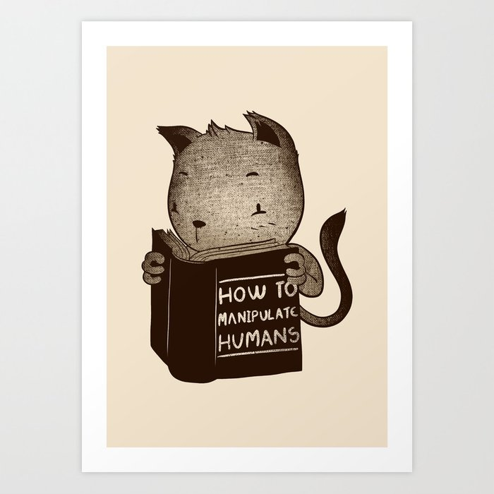 Cat Book How To Manipulate Humans Art Print