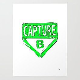 Always Capture B Art Print