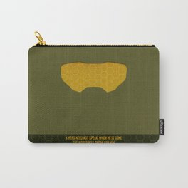 A Hero Need Not Speak Carry-All Pouch