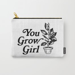 You Grow Girl Carry-All Pouch