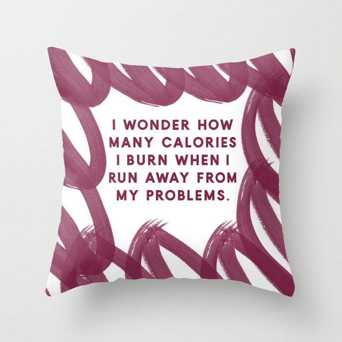 Running Away From My Problems Red Funny Quotes Designs Throw