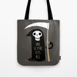 One Scythe Fits All Tote Bag