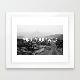FIND YOUR WILD II Framed Art Print