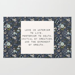 Love is anterior to life - E. Dickinson Collection Rug