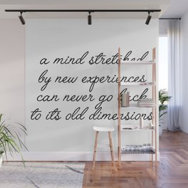 a mind stretched Wall Mural
