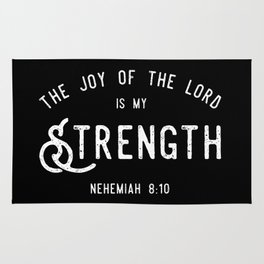 The Joy of the Lord is my Strength (BLCK) Rug