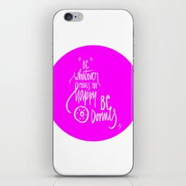 Be donuts my friend! iPhone Skin