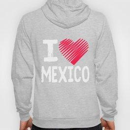 I Love Mexicao Tourist Gift Hoody