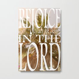 Hipster Photo: Rejoice in the Lord Metal Print