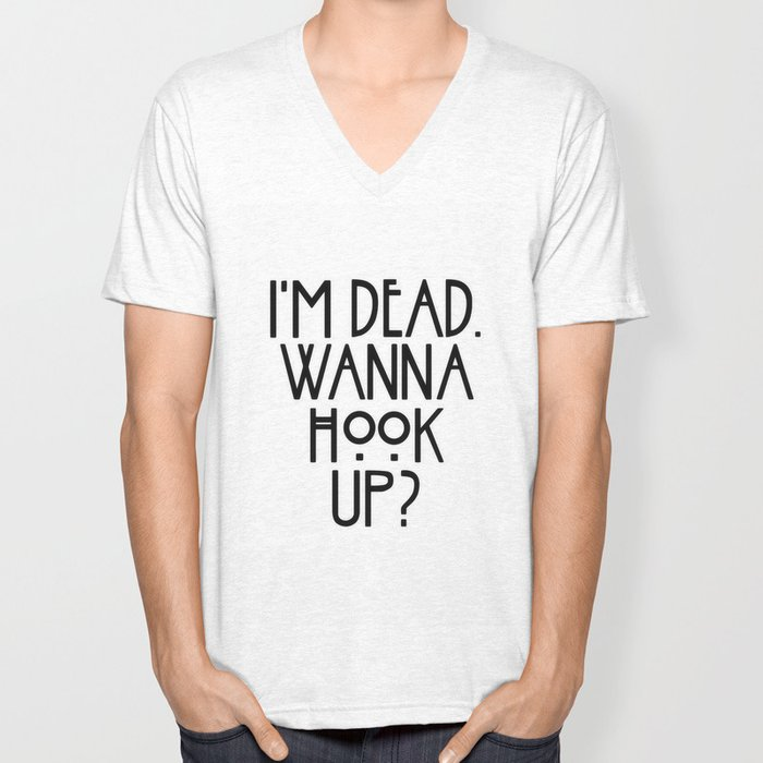hey im dead wanna hook up t shirt American horror story shirts i'm dead wanna hook up t-shirts hoodies sweatshirts american horror story shirts i'm dead wanna hook up t-shirts hoodies sweatshirts perfect quality for amazing prices this item is not available in stores guaranteed safe checkout: (100% printed and shipped from the usa) click add to cart.