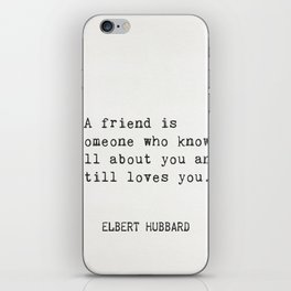 Elbert Hubbard quote about friends iPhone Skin