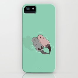 There's no OTTER like you iPhone Case