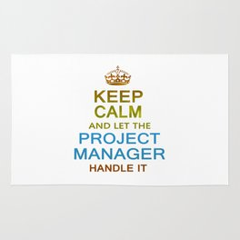 Let The Project Manager Handle it Rug