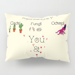 "Plurals That End In ""i"" Pillow Sham"
