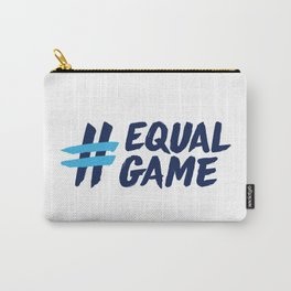 Equal Game t-shirt Carry-All Pouch