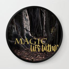 MAGIC lies within Wall Clock