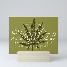 Legalize Mini Art Print