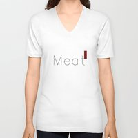 meat V-neck T-shirts featuring Meat by summerdesigned