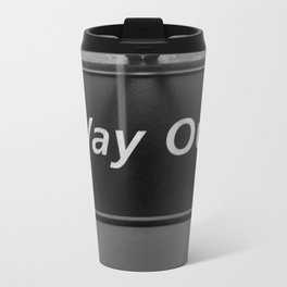 Way Out Travel Mug