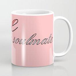 wine is my soulmate Coffee Mug