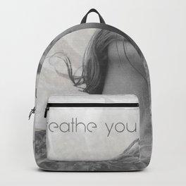 Breathe you in my dreams Backpack