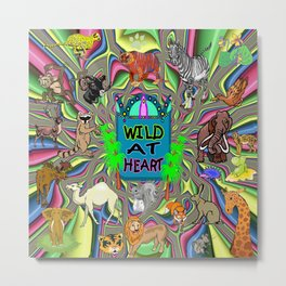 Animal Lover Wild At Heart Metal Print