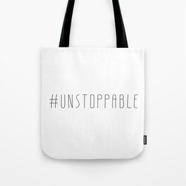 Hashtag Series | #unstoppable Tote Bag