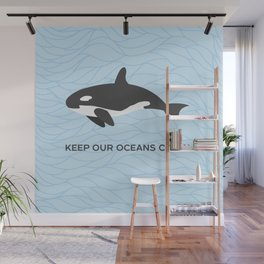 Keep Our Oceans Clean Orca On A Blue Wave Background Wall Mural