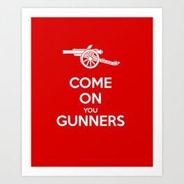 Come on You Gunners Art Print